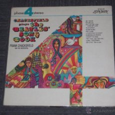 Discos de vinilo: FRANK CHACKSFIELD AND HIS ORCHESTRA - PLAYS THE BEATLES SONG BOOK - MADE IN UK- DECCA - 1970 - IBL. Lote 50619234