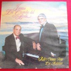 Discos de vinilo: JUNTOS LOS GRANDES DEL BAILE - BILLO'S CARACAS BOYS LOS MELODICOS. Lote 50621684