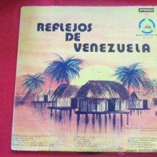 Discos de vinilo: REFLEJOS DE VENEZUELA. Lote 50622785
