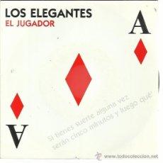 Discos de vinil: LOS ELEGANTES SG DRO 1992 EL JUGADOR (POR LAS 2 CARAS) MOD SOUL POP . Lote 50623446