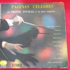 Discos de vinilo: PAGINAS CELEBRES CON FRANCK POURCEL Y SU GRAN ORQUESTA. Lote 50623779