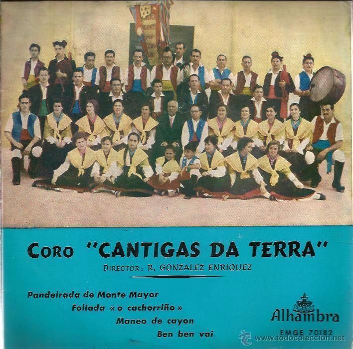 EP GALICIA FOLK : CANTIGAS DA TERRA : PANDEIRADA DE MONTE MAYOR + 3 (Música - Discos de Vinilo - EPs - Étnicas y Músicas del Mundo)