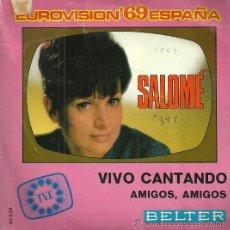Discos de vinilo: SALOME SINGLE SELLO BELTER AÑO 1969 FESTIVAL DE EUROVISION EDITADO EN ESPAÑA. Lote 50630908