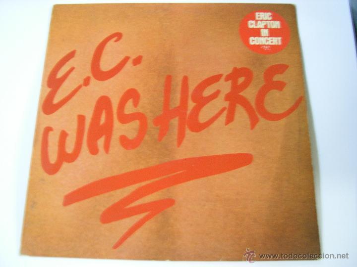 ERIC CLAPTON - E. C. WAS HERE - SF D2 (Música - Discos - LP Vinilo - Pop - Rock Internacional de los 90 a la actualidad)