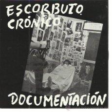 Discos de vinilo: ESCORBUTO CRONICO SG RADICAL 77 REEDICION DOCUMENTACION / TIESO TALEGOS PUNK FAMILIA REAL. Lote 50633117