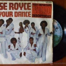 Discos de vinilo: ROSE ROYCE, DO YOUR DANCE (HISPAVOX 1977) SINGLE ESPAÑA. Lote 50635852