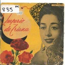 Discos de vinilo: IMPERIO DE TRIANA / DAMISELA ENCANTADORA / ZAMBRA GITANA + 2 (EP 1958). Lote 50639859
