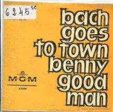 Discos de vinilo: BENNY GOODMAN / BACH GOES TO TOWN / REMEMBER ME + 2 (EP 1963). Lote 50649416