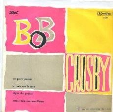 Discos de vinilo: BOB CROSBY Y SUS BOBCATS / UN PASEO JUNTITOS / A CADA UNO LO SUYO + 2 (EP PROMO) 33 RPM. Lote 50649527