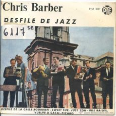 Discos de vinilo: CHRIS BARBER / DESFILE DE LA CALLE BOURBON / SWEET SUE, JUST YOU + 2 (EP 1963). Lote 50649622