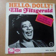 Discos de vinilo: ELLA FITZGERALD – HELLO DOLLY! - EP SPAIN 1964 - LA VOZ DE SU AMO. Lote 50653633