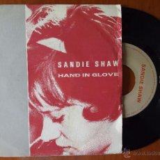 Discos de vinilo: SANDIE SHAW, HAND IN GLOVE (NUEVOS MEDIOS 1984) SINGLE ESPAÑA - THE SMITHS JOHNNY MARR MORRISSEY. Lote 50660880