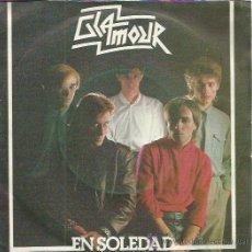 Discos de vinilo: GLAMOUR SG POLYDOR 1982 EN SOLEDAD/ ELLA QUIERE MAS MOVIDA NUEVOS ROMANTICOS. Lote 50671218