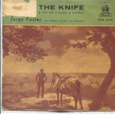 Discos de vinilo: JORGE FOSTER / MACK THE KNIFE / CRY ME A RIVER / SUNDAY + 1 (EP 1960). Lote 50687089