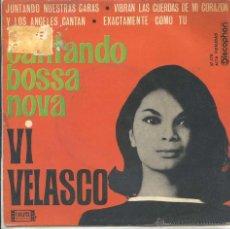 Discos de vinilo: VI VELASCO / JUNTANDO NUESTRAS CARTAS / Y LOS ANGELES CANTAN + 2 (EP 1963). Lote 50687955
