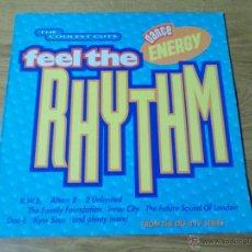 Discos de vinilo: FEEL THE RHYTHM DANCE ENERGY. Lote 50689145