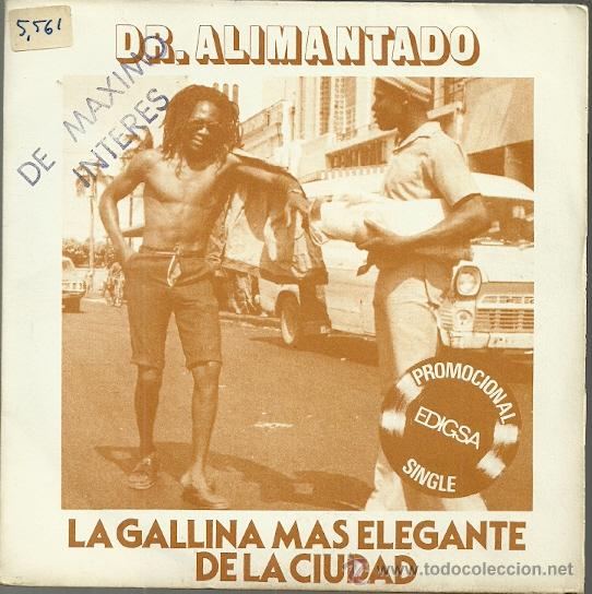 DOCTOR ALIMANTADO SINGLE SELLO EDIGSA AÑO 1980, CARA B: UNITONE SKANK (PROMOCIONAL) (Música - Discos - Singles Vinilo - Jazz, Jazz-Rock, Blues y R&B)