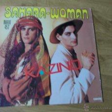 Discos de vinilo: SAHARA WOMAN. KAZINO.. Lote 50701733