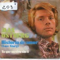 Discos de vinilo: MAX OSTBERG (EN ESPAÑOL) / HISTORIA DE AMOR / YO QUE NO VIVO SIN TI (SINGLE PROMO 1971). Lote 50703742