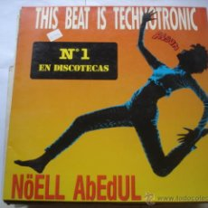 Discos de vinilo: NOELL ABEDUL THIS BEAT IS TECHNOTRONIC. Lote 50703834
