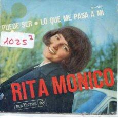 Discos de vinilo: RITA MONICO (EN ESPAÑOL) / PUEDE SER / LO QUE ME PASA A MI (SINGLE PROMO 1966). Lote 50704277