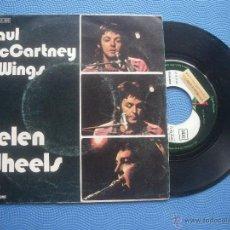 Discos de vinilo: PAUL MCCARTNEY & WINGS HELEN WHEELS SINGLE SPAIN 1973 PDELUXE. Lote 50704748