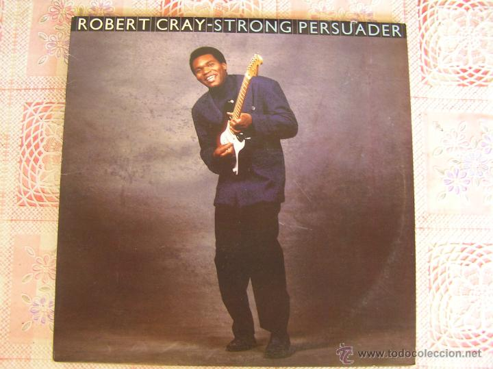 ROBERT CRAY - STRONG PERSUADER - 1986 (Música - Discos - LP Vinilo - Cantautores Extranjeros)