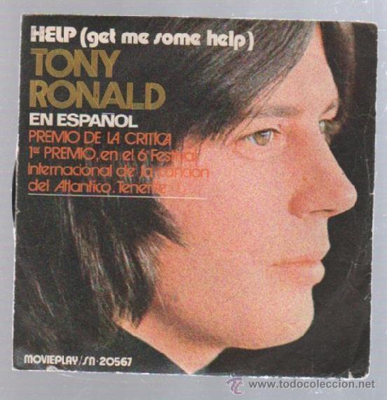SINGLE. TONY RONALD EN ESPAÑOL. HELP (GET ME SOME HELP) (Música - Discos - Singles Vinilo - Otros estilos)