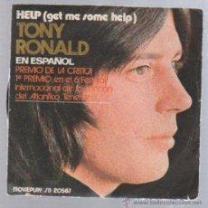 Discos de vinilo: SINGLE. TONY RONALD EN ESPAÑOL. HELP (GET ME SOME HELP). Lote 50711180