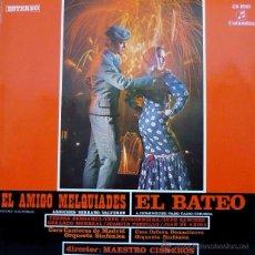 Discos de vinilo: EL AMIGO MELQUIADES - EL BATEO - TERESA BERGANZA - 1969. Lote 50714877