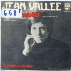 Discos de vinilo: JEAN VALLEE / VEN A OLVIDARLO (EUROVISION 1970) / SE ESTA BIEN DENTRO (SINGLE 1970). Lote 50717388