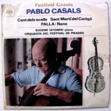 Discos de vinilo: PABLO CASALS - FESTIVAL CASALS - EP CBS 1964 BPY. Lote 50719006