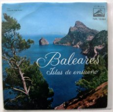 Discos de vinilo: J.GUARDIOLA/B.DE SAN PEDRO/L.RENAUD/TRIO GUADALAJARA - BALEARES - EP LA VOZ DE SU AMO 1961 BPY. Lote 50725336