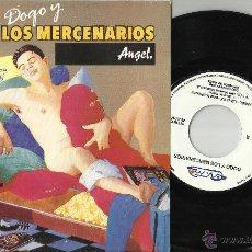 Discos de vinilo: DOGO Y LOS MERCENARIOS SINGLE PROMOCIONAL ANGEL ESPAÑA 1991. Lote 116730074