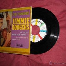 Discos de vinilo: LAS CANCIONES DE JIMMIE RODGERS EP HEY LITTLE BABY SPA 1963 R-3.246 VER FOTOS. Lote 50731722