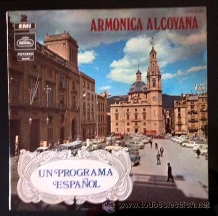 ARMÓNICA ALCOYANA - UN PROGRAMA ESPAÑOL - 1970 - ALCOY (Música - Discos - LP Vinilo - Otros estilos)