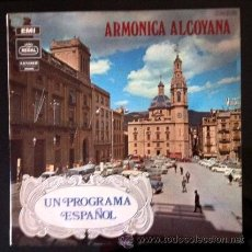 Discos de vinilo: ARMÓNICA ALCOYANA - UN PROGRAMA ESPAÑOL - 1970 - ALCOY. Lote 50732726