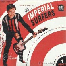 Discos de vinilo: THE IMPERIAL SURFERS EP SOUND FLAT RECORDS 2009 SHOT 1 YEAH YEAH NO NO/ GUAU GUAU +2 SURF BEAT . Lote 50732770