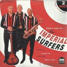 Discos de vinilo: THE IMPERIAL SURFERS EP SOUND FLAT RECORDS 2009 SHOT 2 AHORA SE/ HAIRCUTTIN +2 SURF BEAT . Lote 107620119