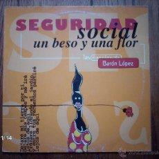 Discos de vinil: SEGURIDAD SOCIAL - UN BESO Y UNA FLOR - MEZCLAS DE BARÓN LOPEZ . Lote 50752048