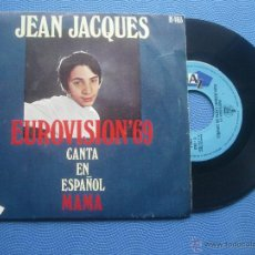 Discos de vinilo: JEAN JACQUES MAMA SINGLE SPAIN 1969 PDELUXE. Lote 50756867