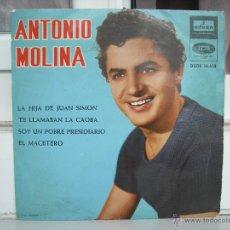 Discos de vinilo: SINGLE DE ANTONIO MOLINA: LA HIJA DE JUAN SIMÓN - AÑO 1964. Lote 50766305