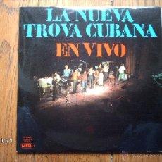 Discos de vinilo: LA NUEVA TROVA CUBANA - PABLO MILANES , SARA GONZALEZ , AMAURY PEREZ - EN VIVO. Lote 50766401