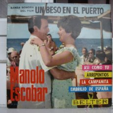 Discos de vinilo: SINGLE DE MANOLO ESCOBAR: UN BESO EN EL PUERTO - AÑO 1966. Lote 50766413