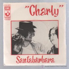 Disques de vinyle: SINGLE. CHARLY. SANTABARBARA. Lote 89521107