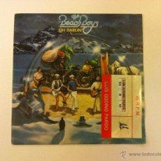 Discos de vinilo: THE BEACH BOYS.OH,DARLIN.SINGLE.ESPAÑA 1980.CARIBOU RECORDS.. Lote 50777260