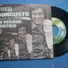 Discos de vinilo: FRED BONGIUSTO MI VERANO CONTIGO SINGLE SPAIN 1977 PDELUXE. Lote 50780643