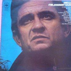 Discos de vinilo: JOHNNY CASH,HELLO I´M JOHNNY CASH EDICION INGLESA . Lote 50784091