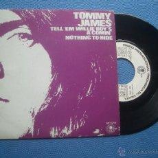 Discos de vinilo: TOMMY JAMES TELL EM WILLIE BOYS SINGLE SPAIN 1972 PROMO PDELUXE. Lote 50795354