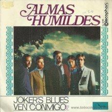 Discos de vinilo: ALMAS HUMILDES SINGLE SELLO DISCOPHON AÑO 1970 EDITADO EN ESPAÑA . Lote 50797575